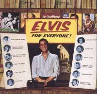 Elvis For Everyone (FTD)