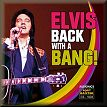 Elvis Back With A Bang!